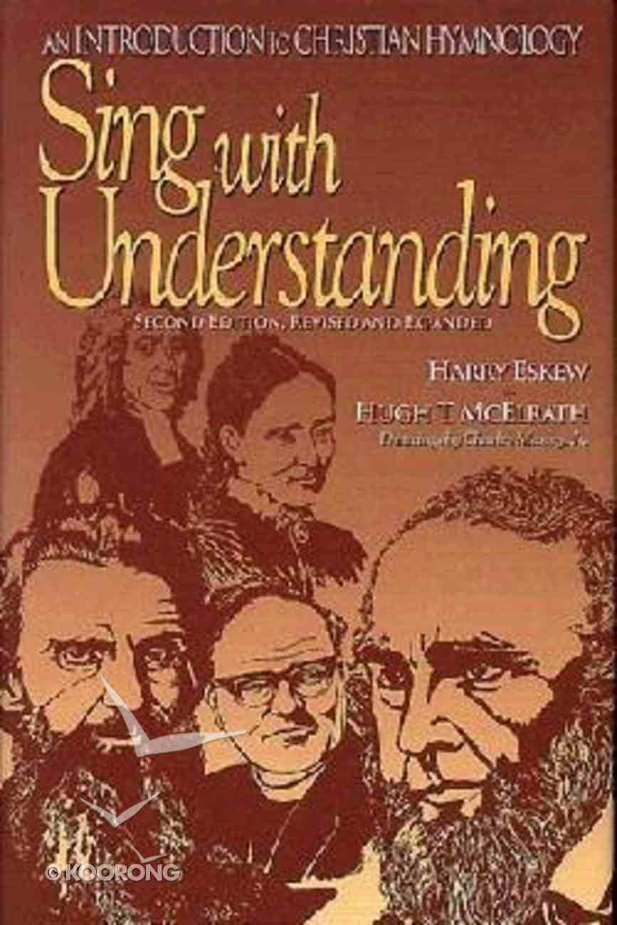 Sing With Understanding Revised and Expanded Hardback