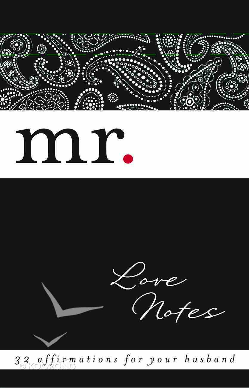 Mr Love Notes: 32 Chances to Bless Your Husband's Heart Stationery