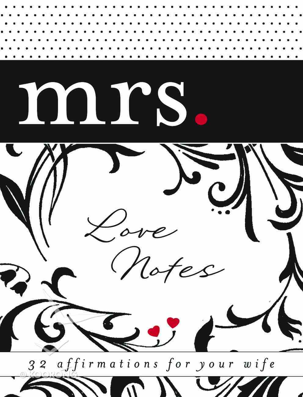 Mrs Love Notes: 32 Chances to Bless Your Wife's Heart Stationery
