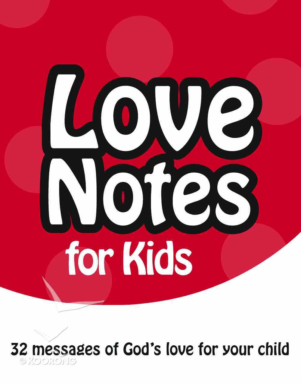 Love Notes For Kids: 32 Messages of God's Love For Your Child Stationery