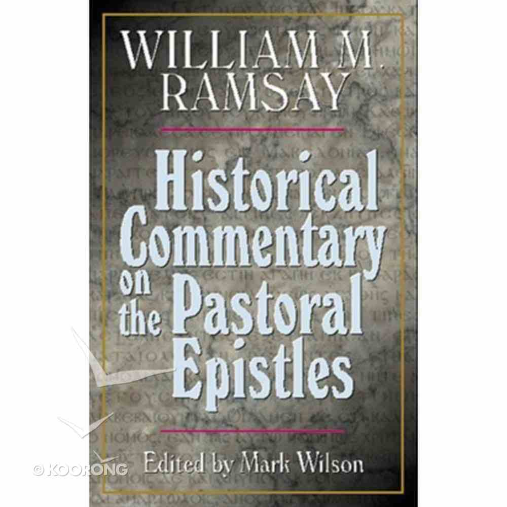 Historical Commentary on the Pastoral Epistles Paperback