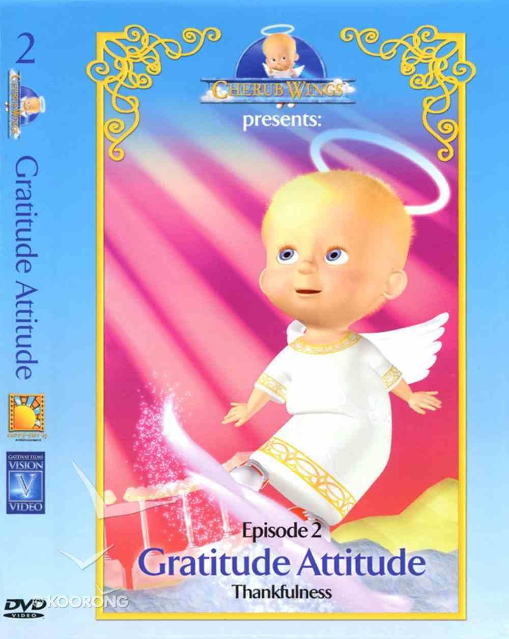 Gratitude Attitude (#02 in Cherub Wings (Dvd) Series) DVD