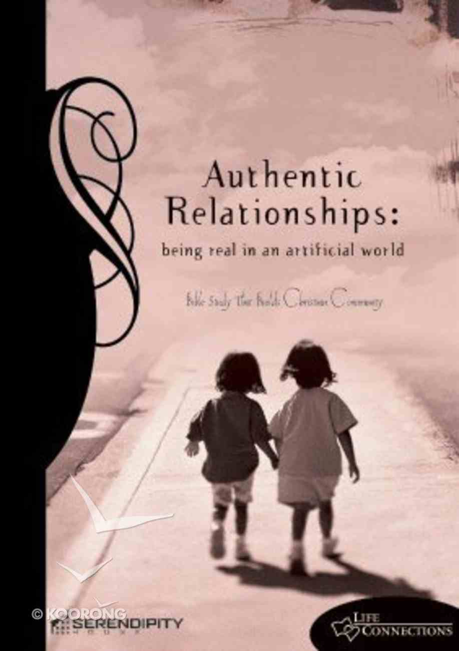 Authentic Relationships (Student Guide) (Life Connections Series) Paperback