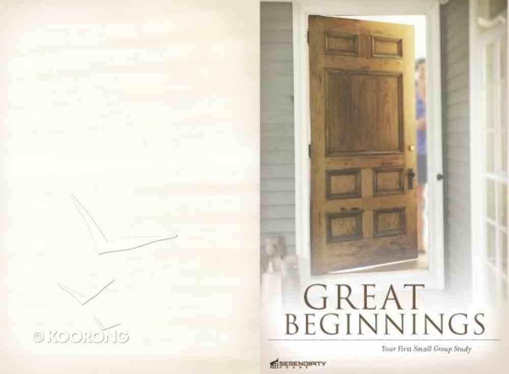 Great Beginnings: Your First Small-Group Study Paperback
