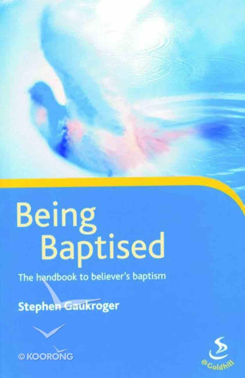 Being Baptised Paperback
