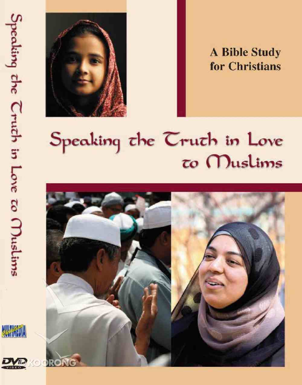 Speaking the Truth in Love to Muslims DVD
