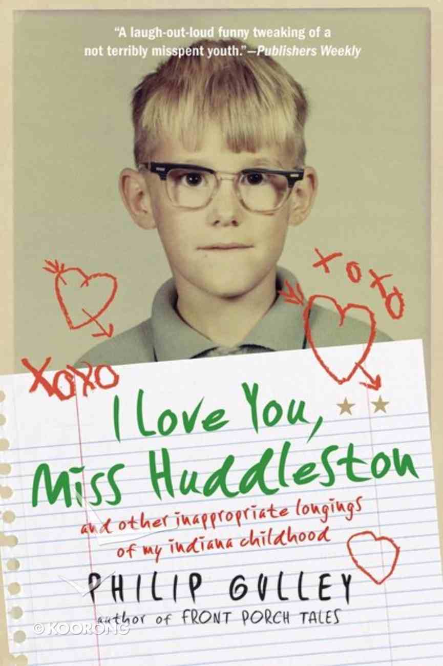 I Love You Miss Huddleston Paperback