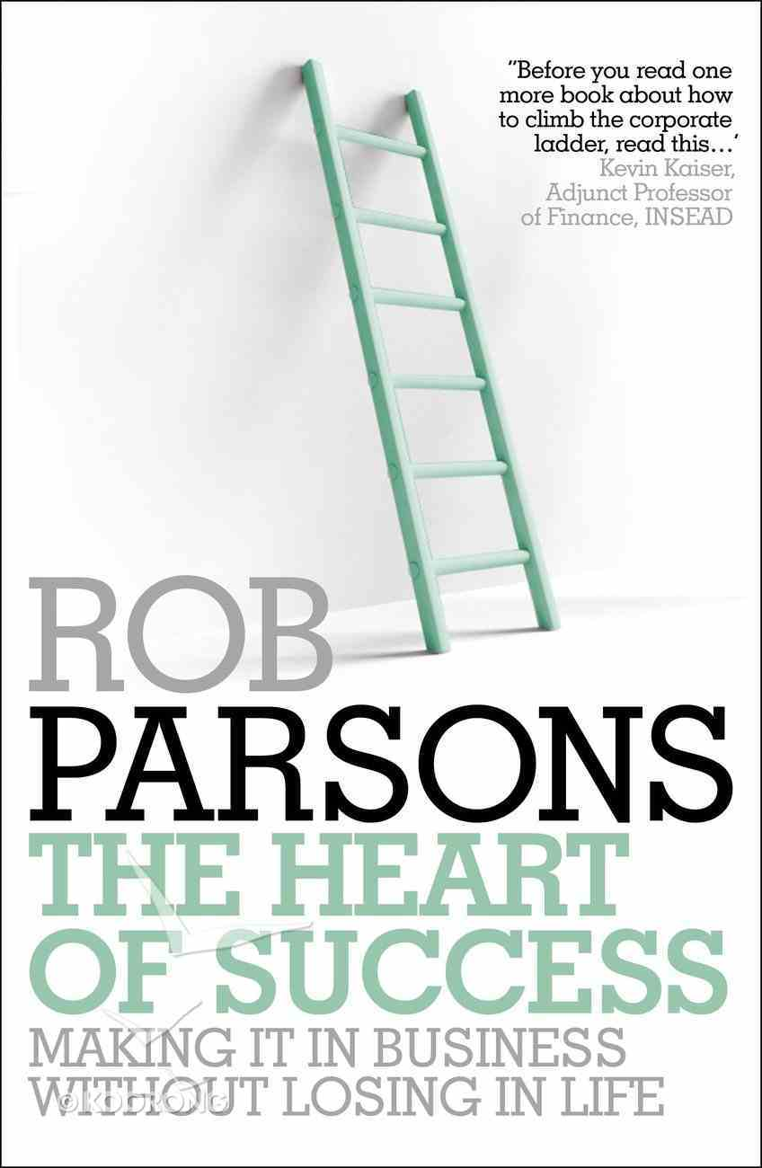 The Heart of Success Paperback