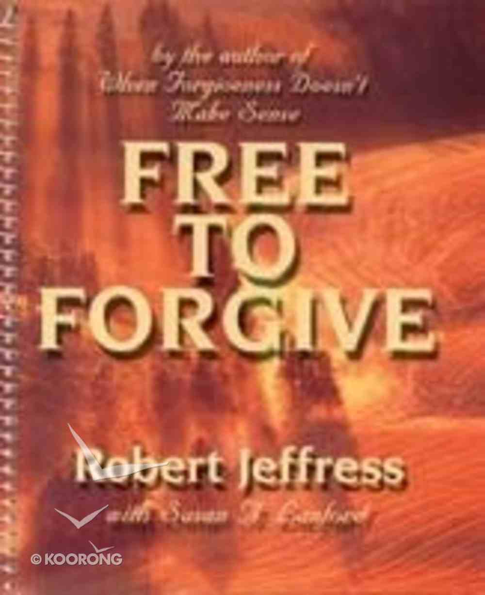 Free to Forgive Paperback