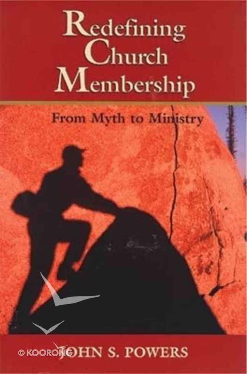 Redefining Church Membership Paperback