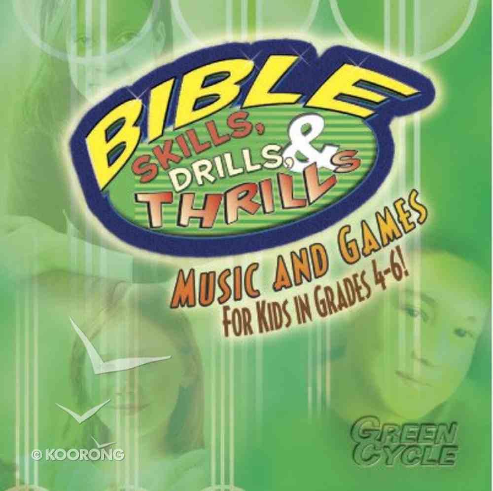 Bible Skills, Drills, & Thrills: Green Cycle - Grades 4-6 Cd/Cd-Rom CD-rom