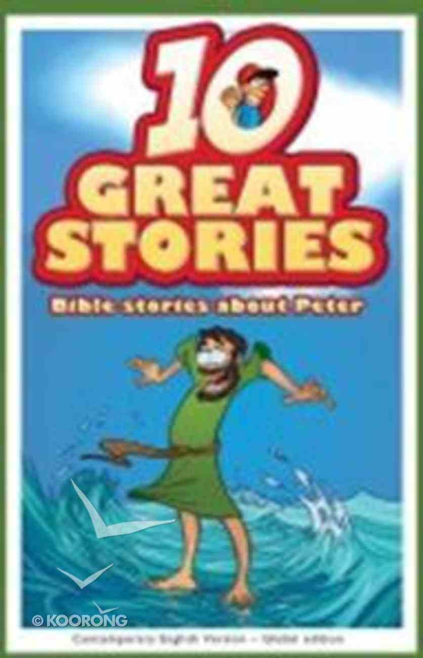 Bible Stories About Peter (10 Great Stories Series) Hardback