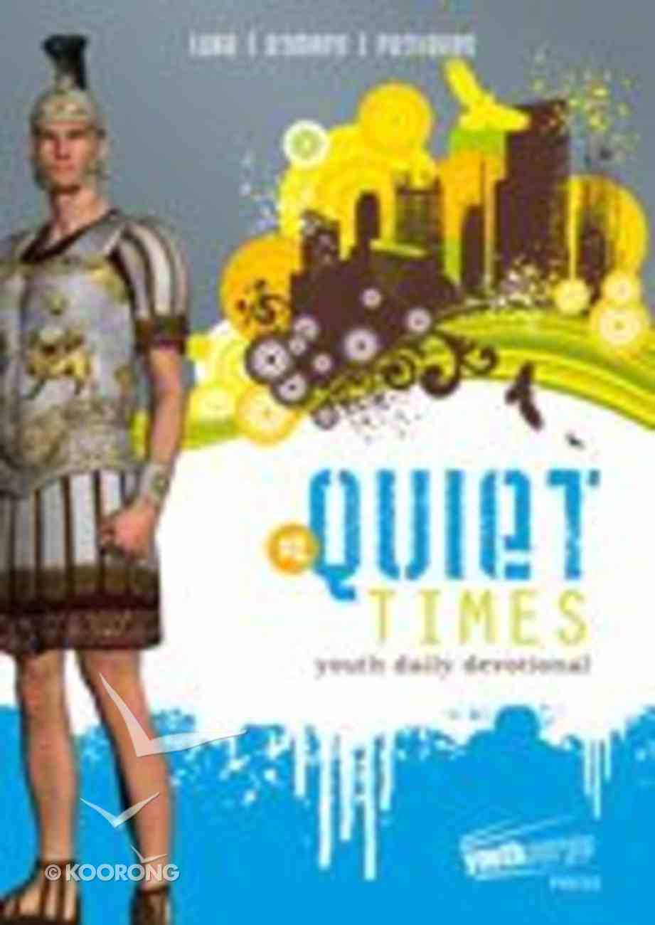Luke, Romans, Proverbs (#02 in Youthsurge Quiet Times Series) Paperback