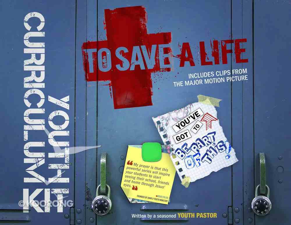 Youth Curriculum Kit (To Save A Life Series) Pack