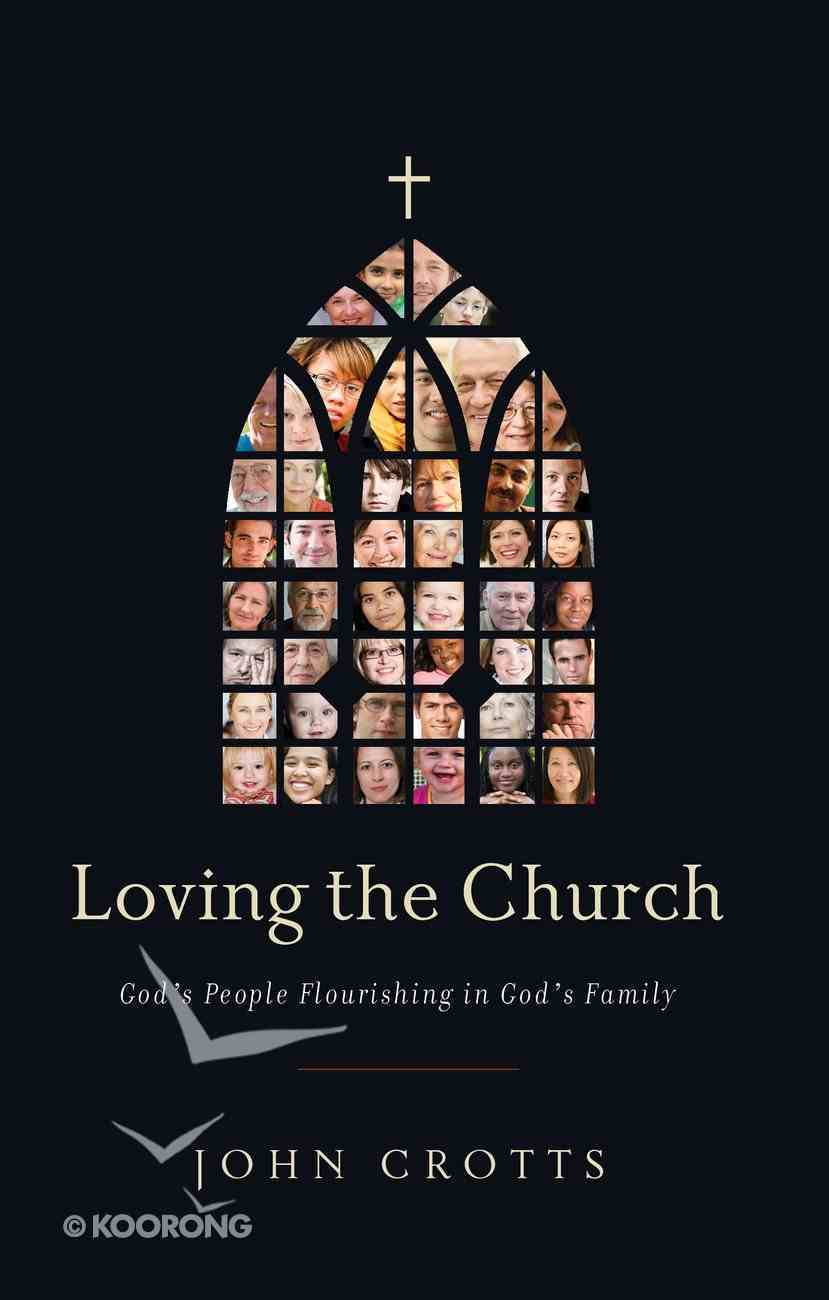 Loving the Church Paperback