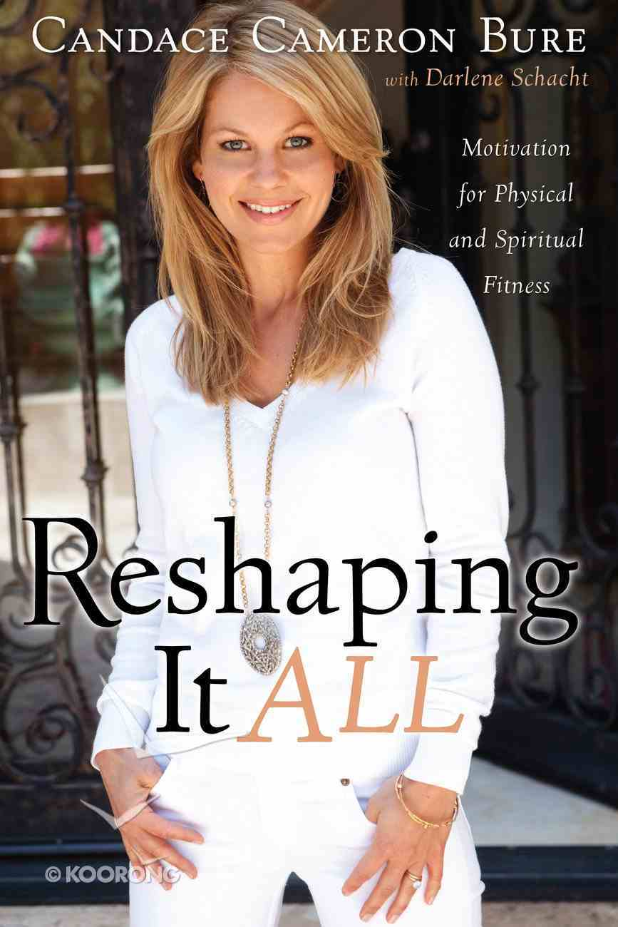 Reshaping It All Paperback