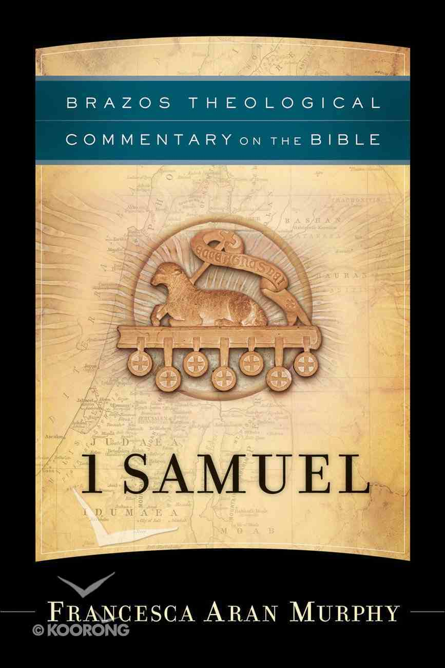 1 Samuel (Brazos Theological Commentary On The Bible Series) Hardback