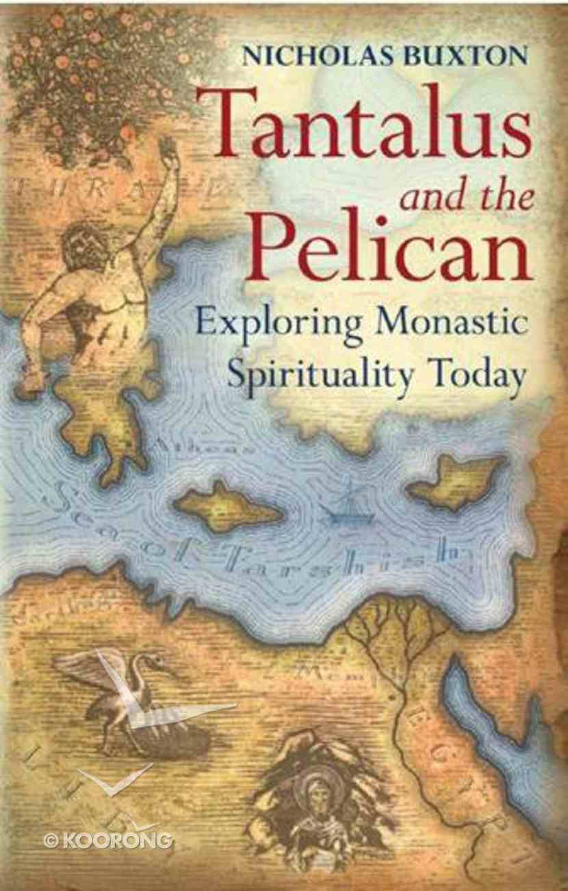 Tantalus and the Pelican Paperback