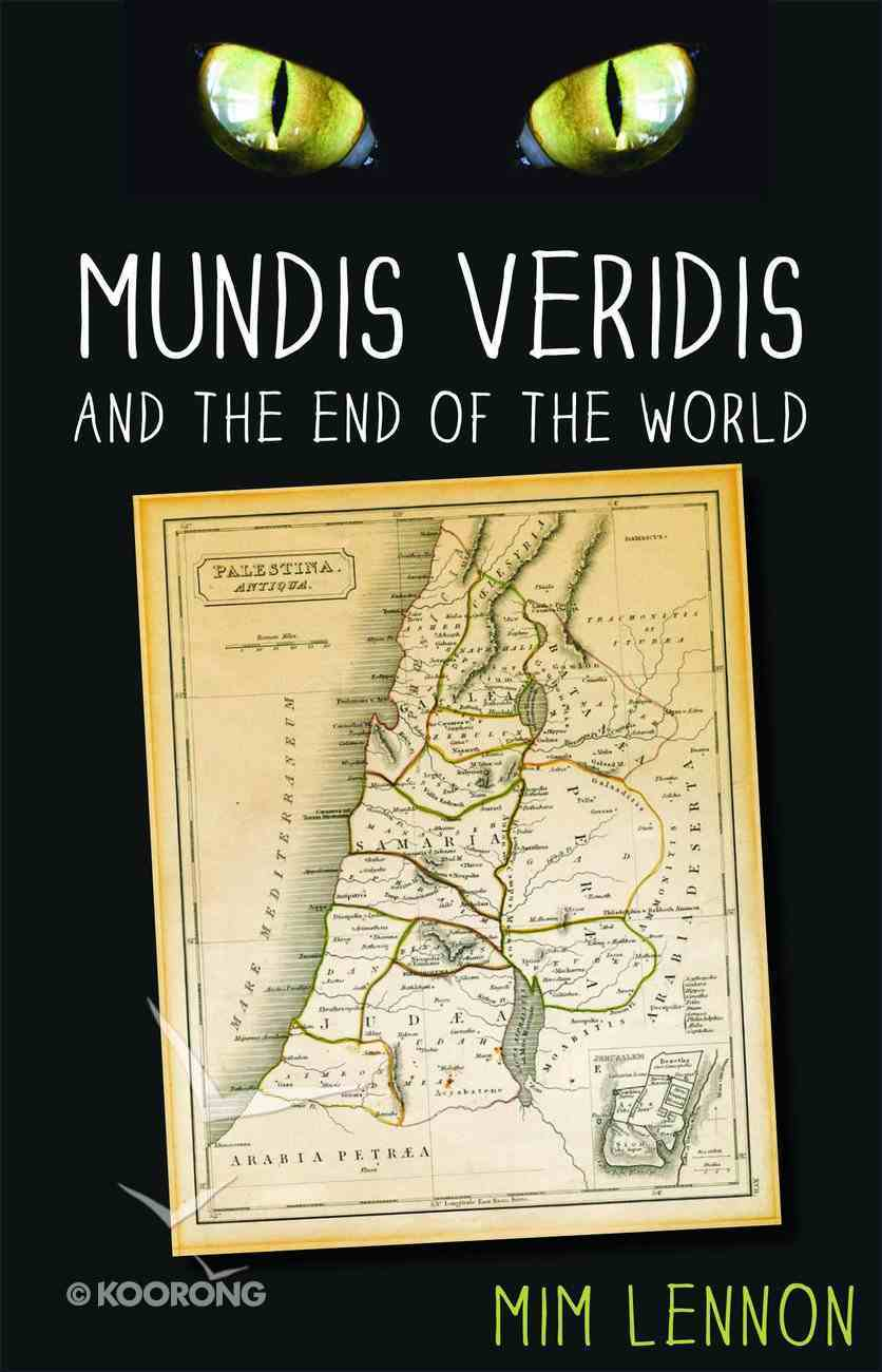 Mundus Veridis and the End of the World Paperback