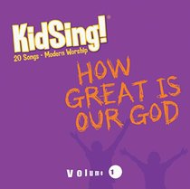 Album Image for Kidsing: How Great is Our God - DISC 1