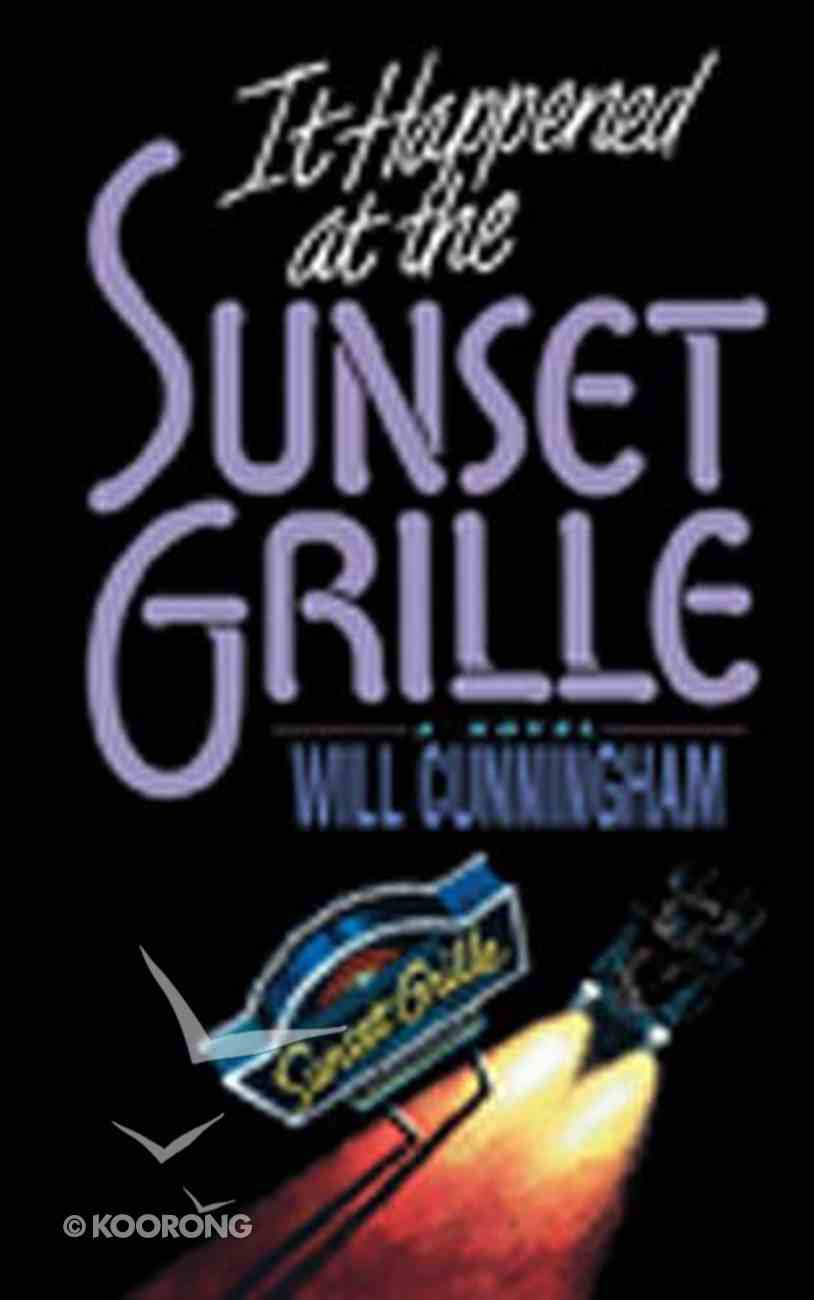 It Happened At the Sunset Grille Paperback