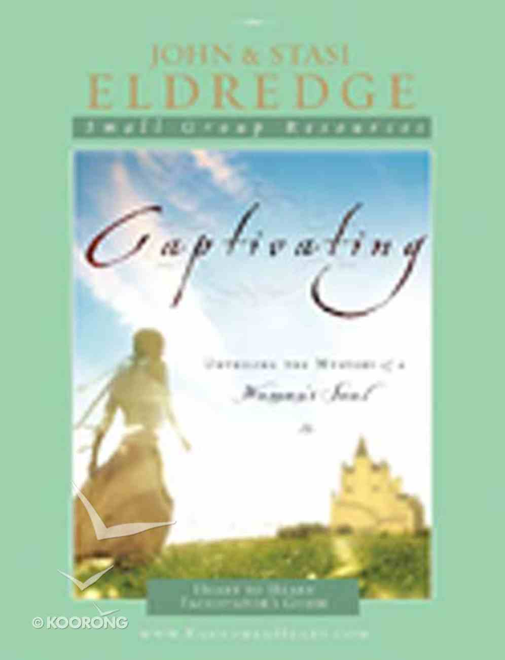 Captivating: Heart to Heart (Leader's Guide) Paperback