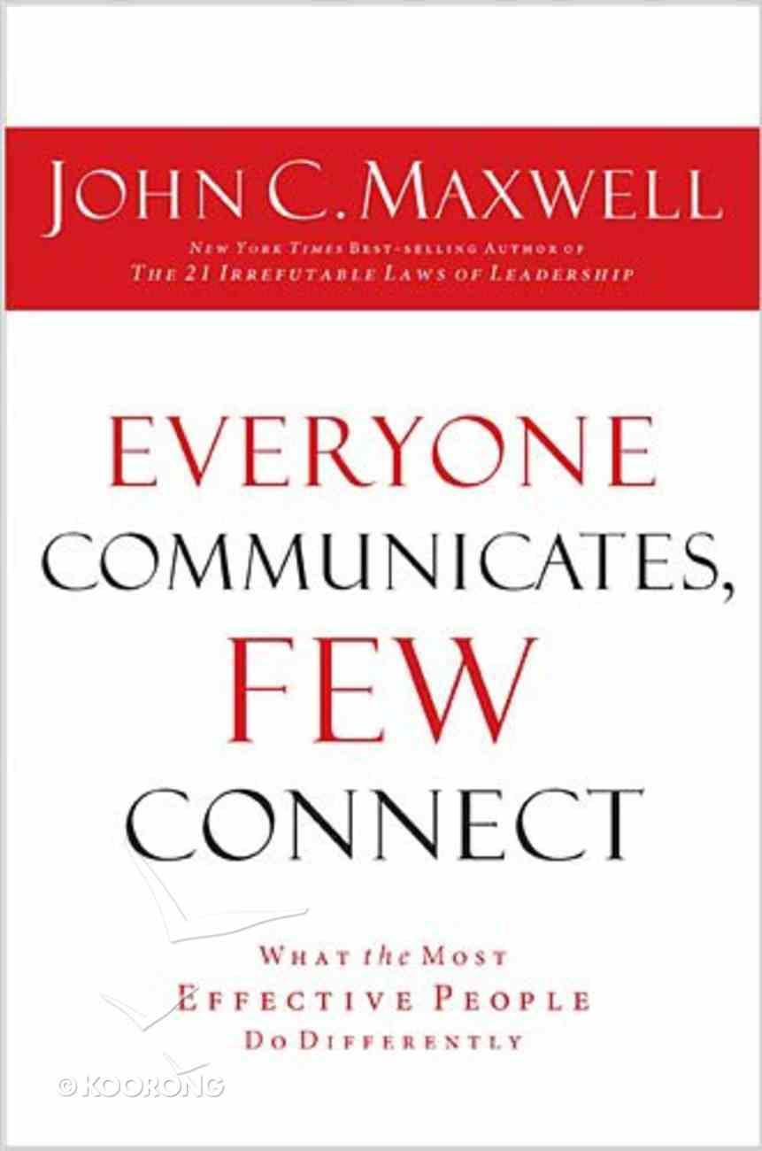 Everyone Communicates, Few Connect Hardback