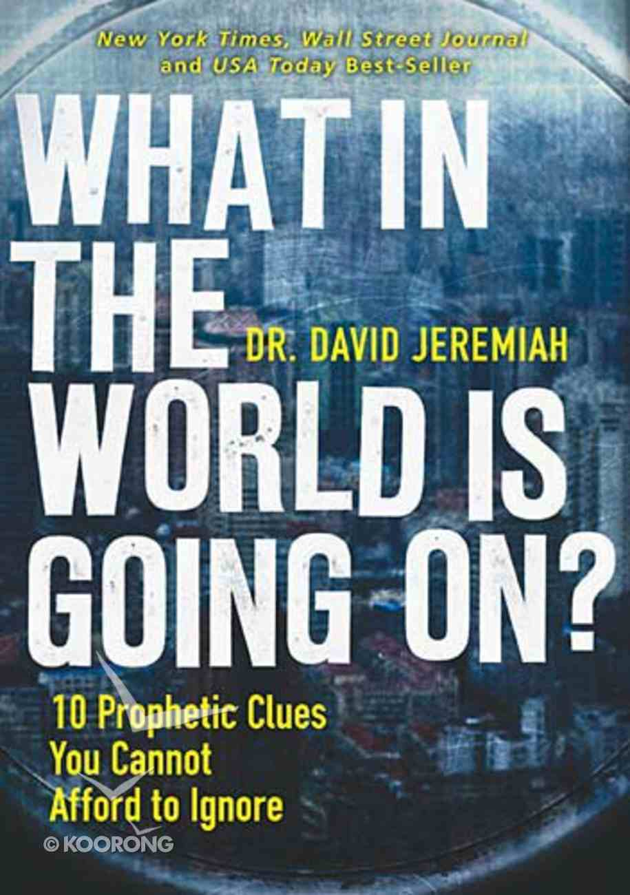 What in the World is Going On? Paperback