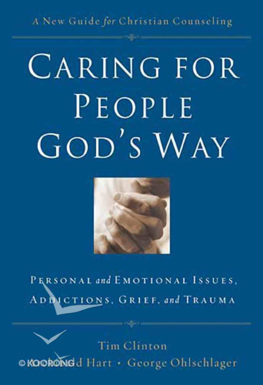 Caring For People God's Way Paperback