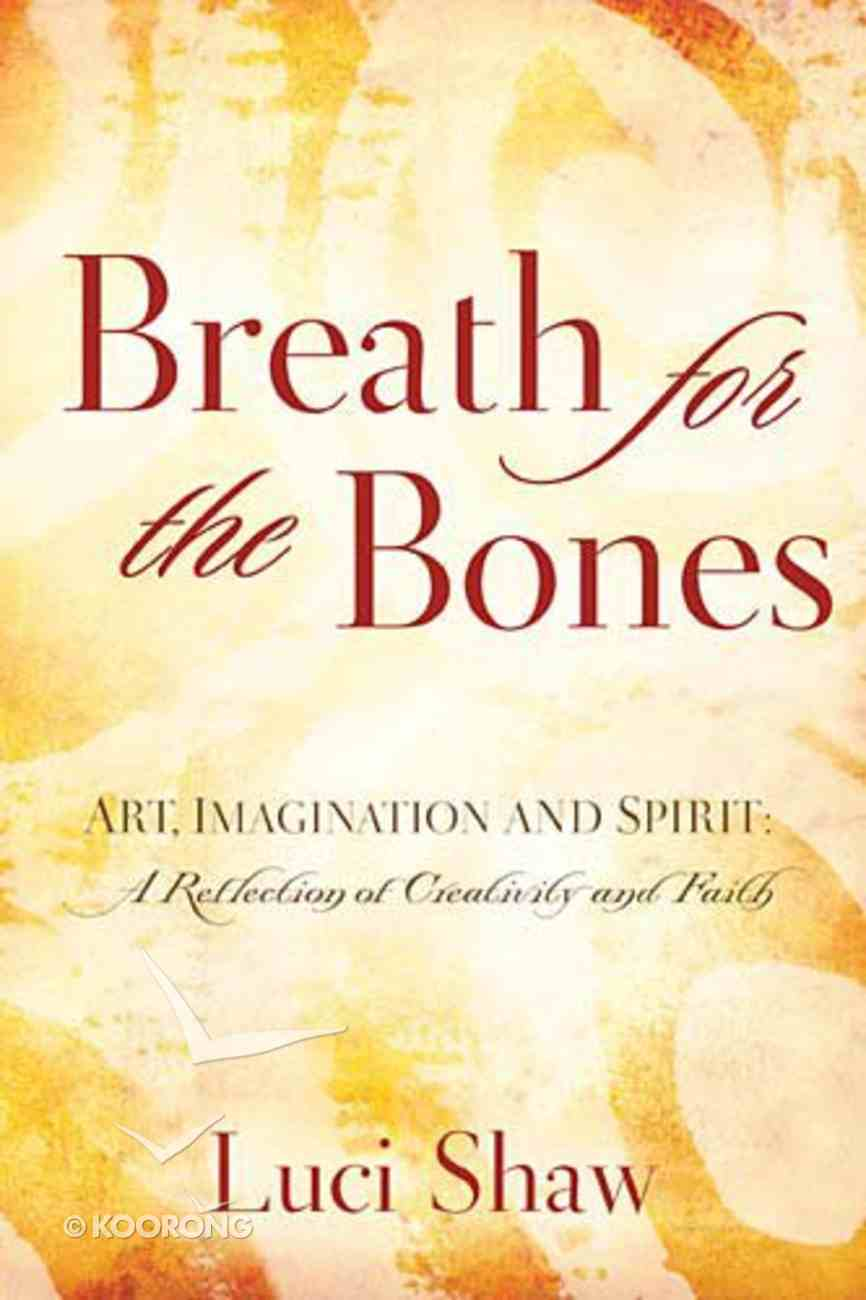 Breath For the Bones Paperback