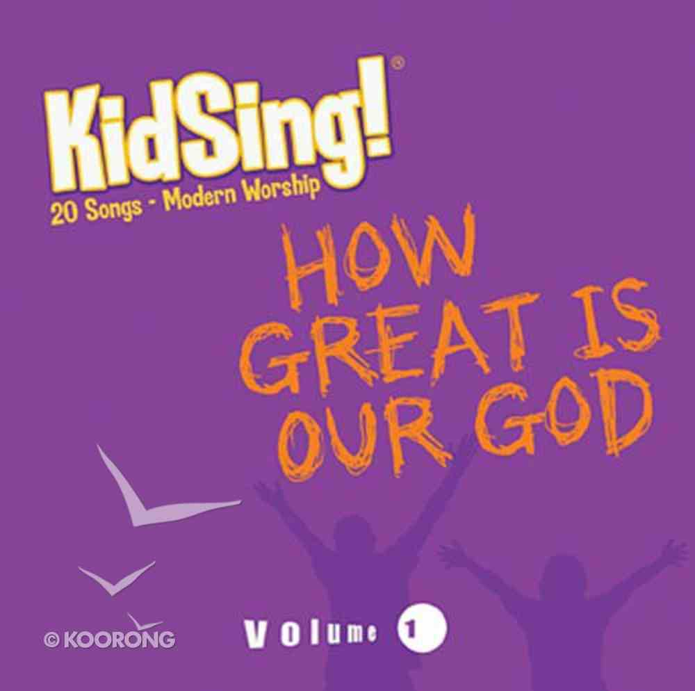 Kidsing: How Great is Our God CD