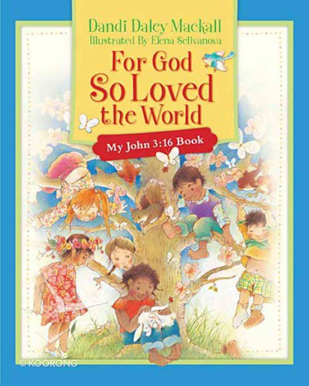 For God So Loved the World Board Book