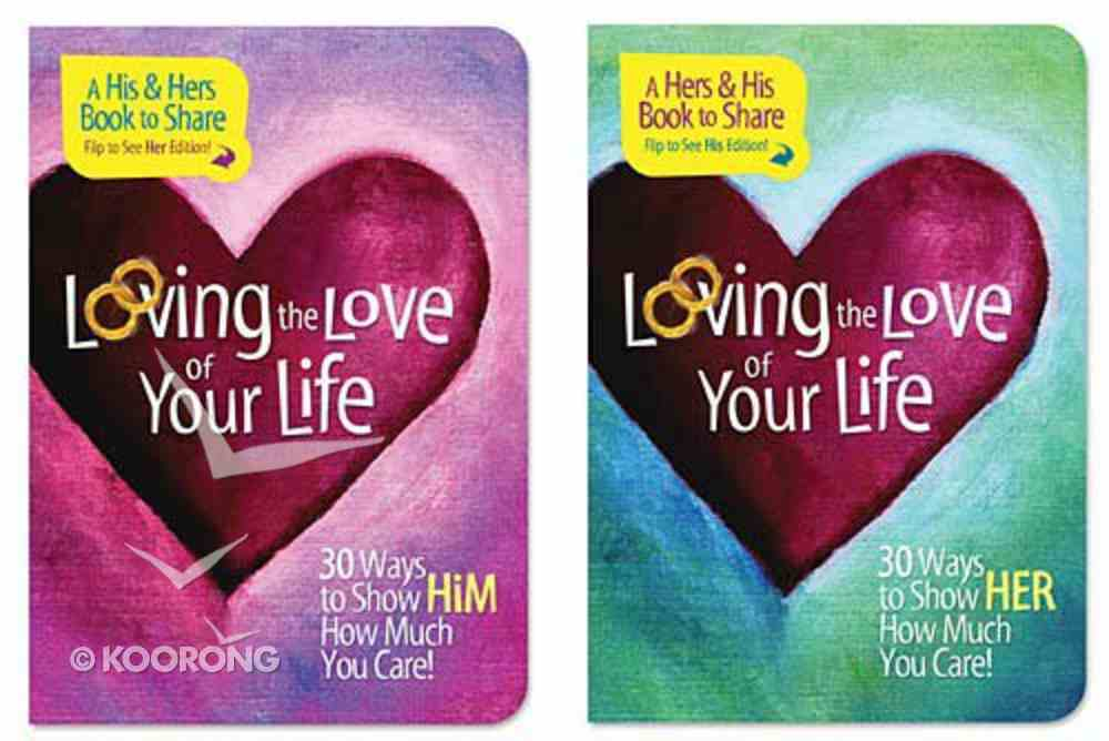 Loving the Love of Your Life Paperback