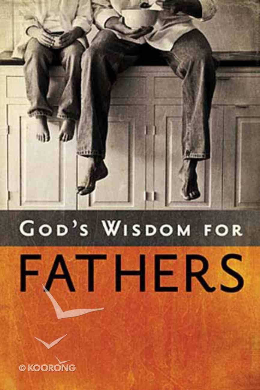 God's Wisdom For Fathers Hardback