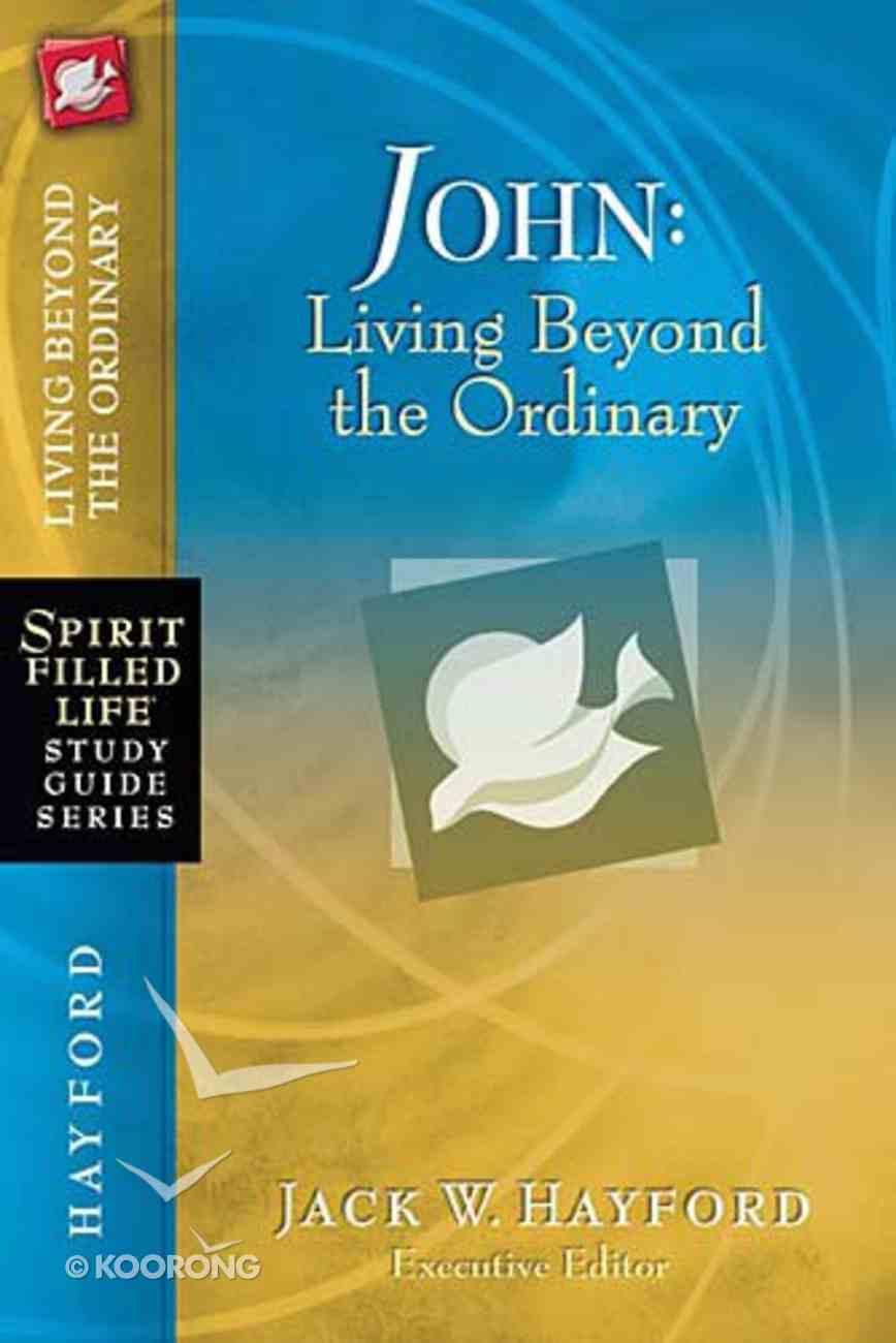 John (Spirit-filled Life Study Guide Series) Paperback