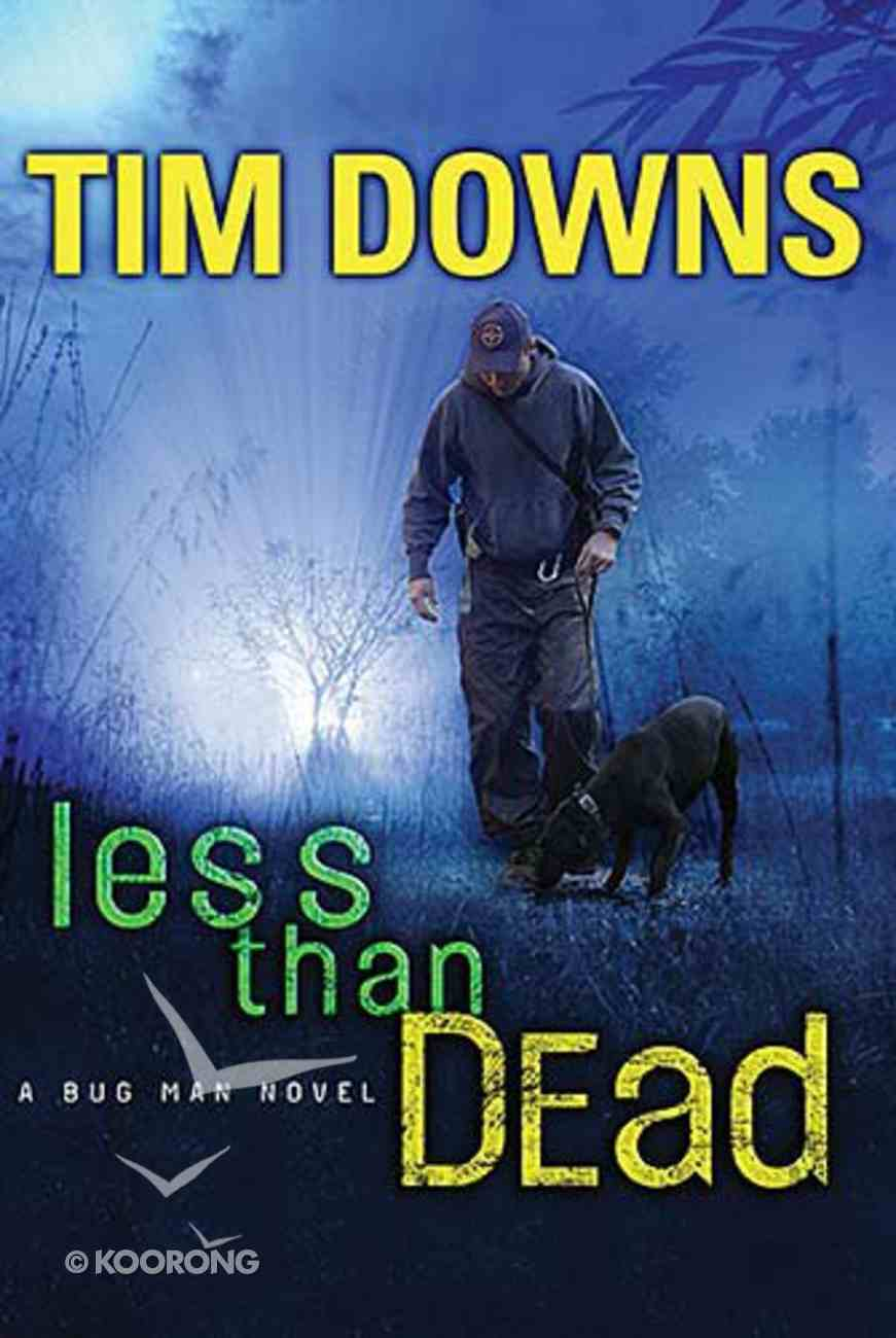 Less Than Dead (Bugman Novel Series) Paperback