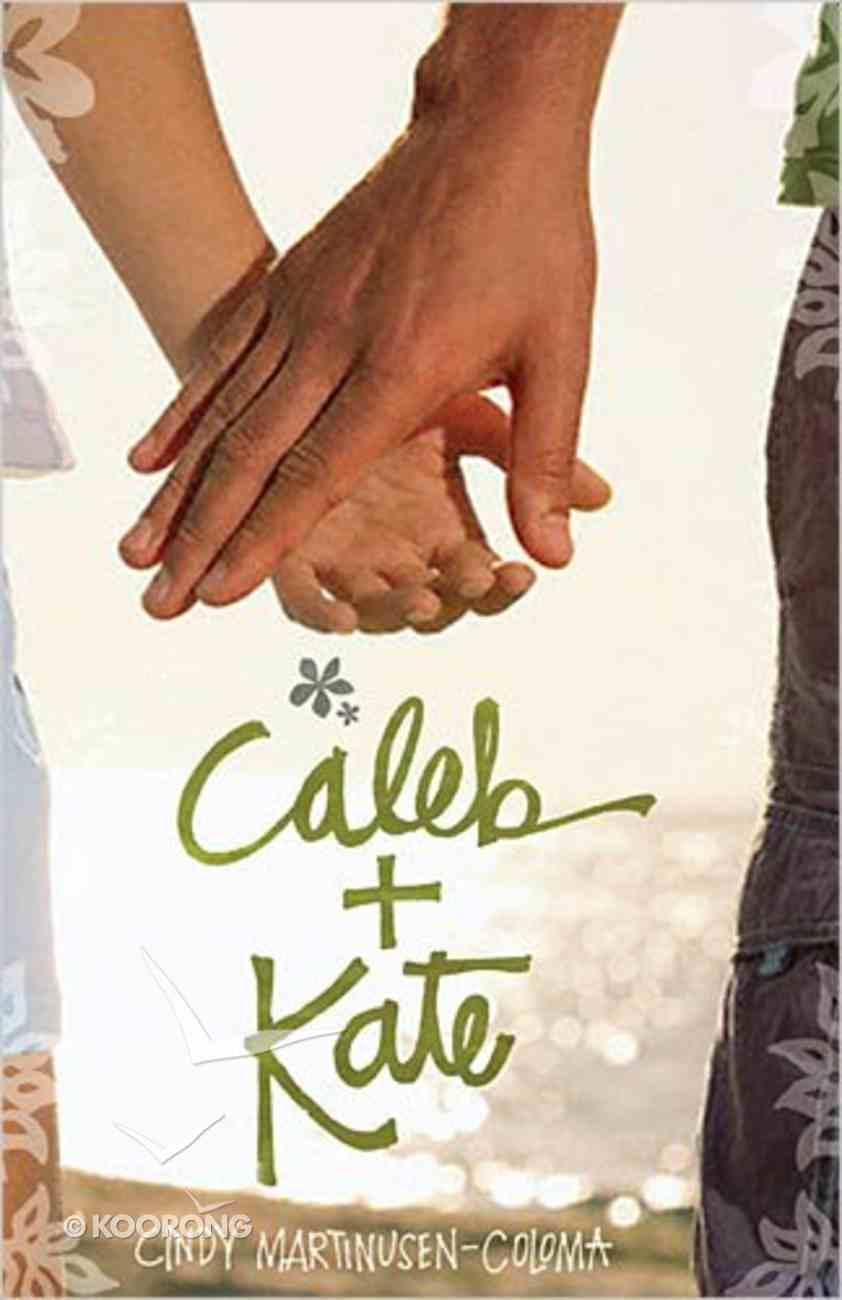 Caleb + Kate Paperback