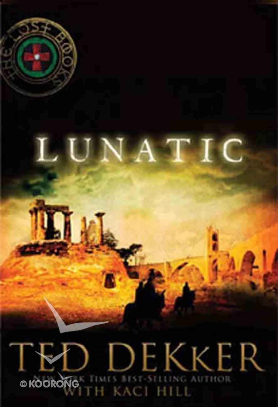 Lunatic (#05 in Lost Book Series) Paperback