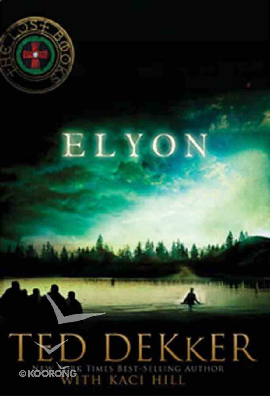Elyon (#06 in Lost Book Series) Paperback