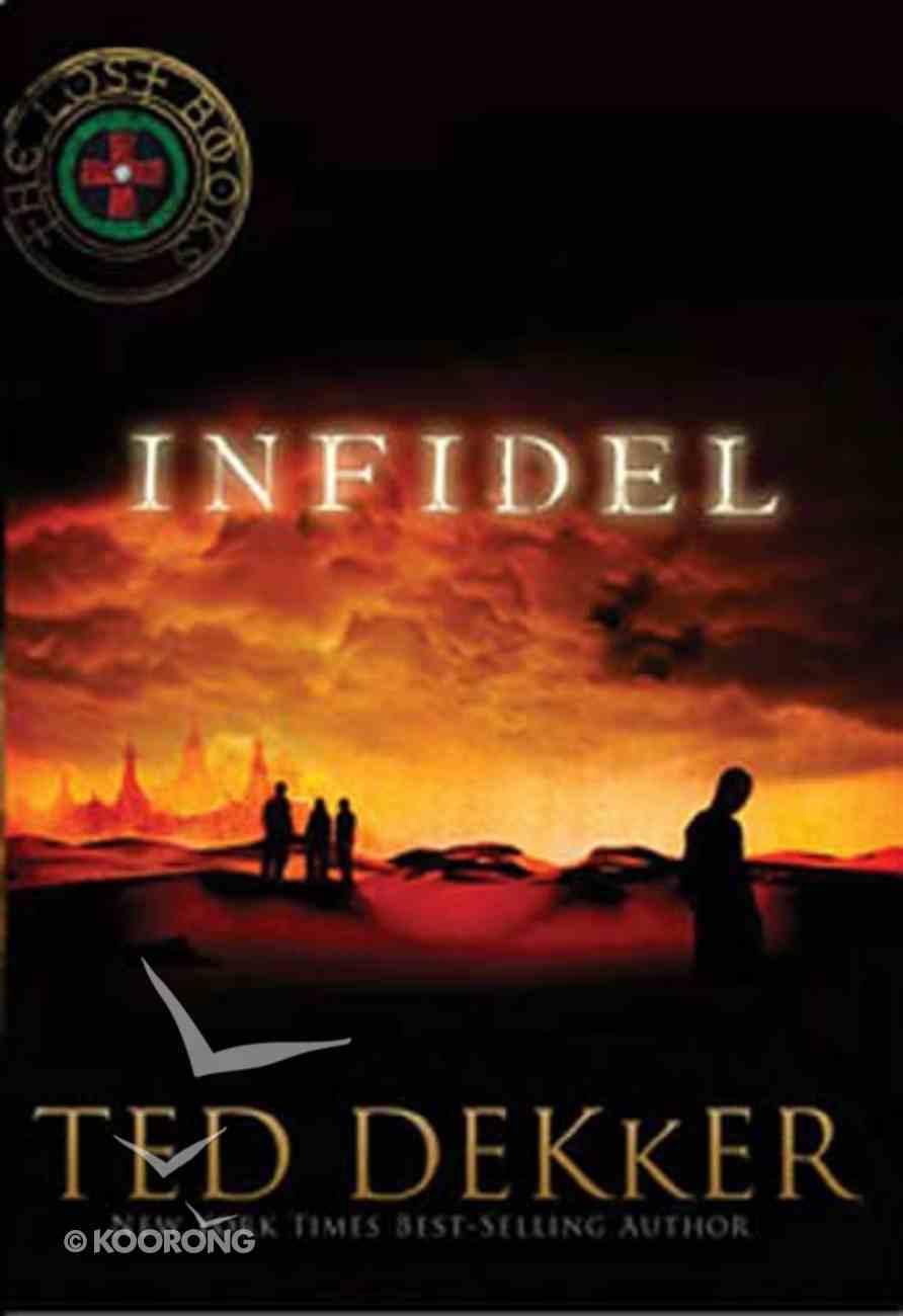 Infidel (#02 in Lost Book Series) Paperback