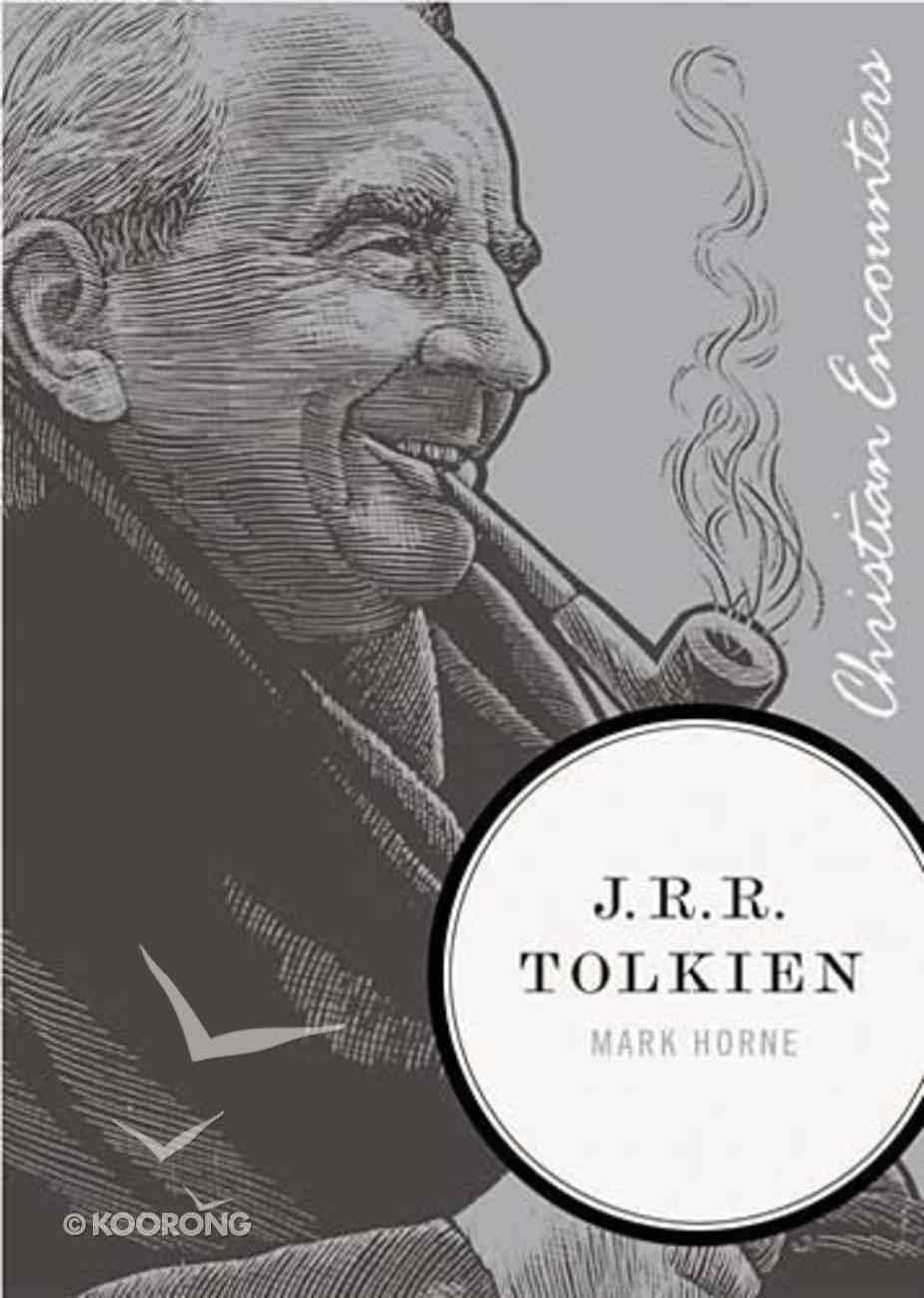 J.R.R Tolkien (Christian Encounters Series) Paperback