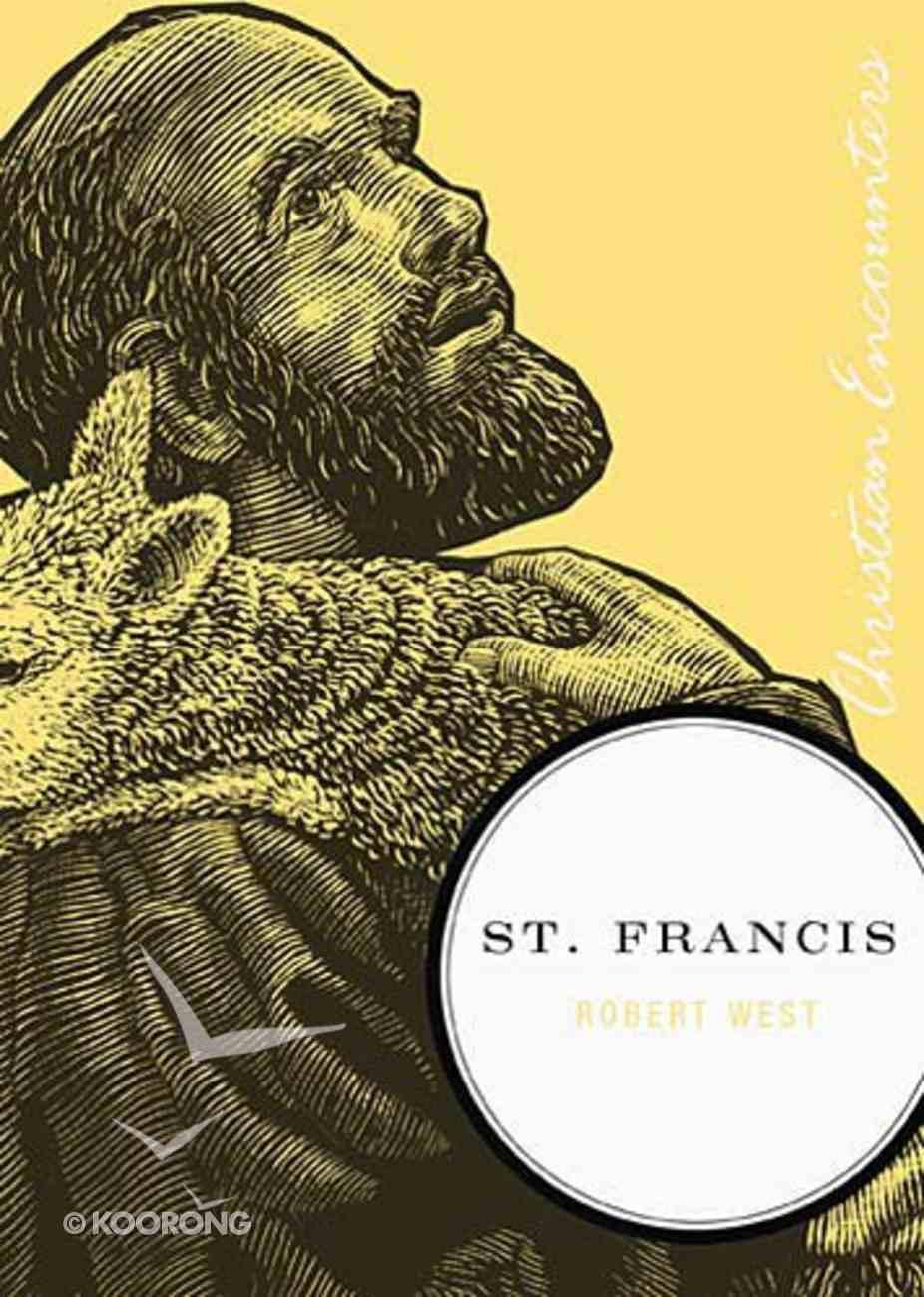 Saint Francis (Christian Encounters Series) Paperback