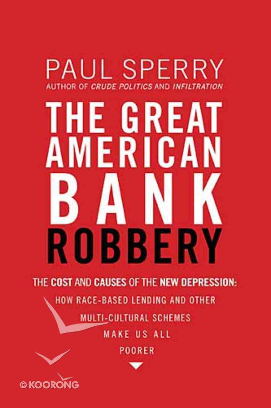 Great American Bank Robbery Paperback