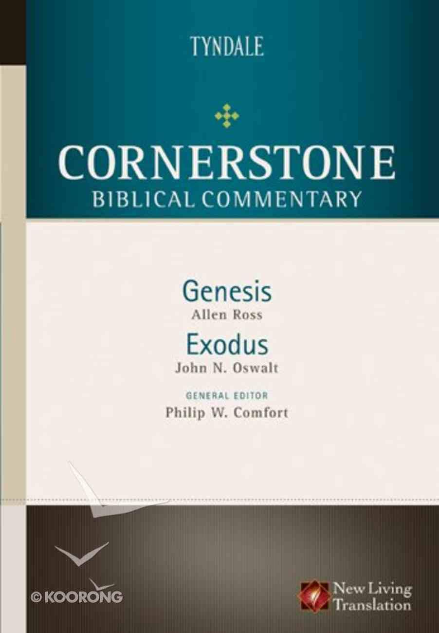 Genesis, Exodus (#01 in Nlt Cornerstone Biblical Commentary Series) Hardback