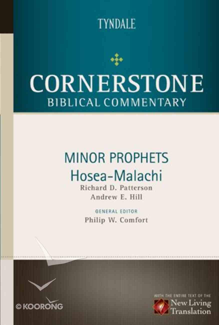 Minor Prophets (Hosea-Malachi) (#10 in Nlt Cornerstone Biblical Commentary Series) Hardback