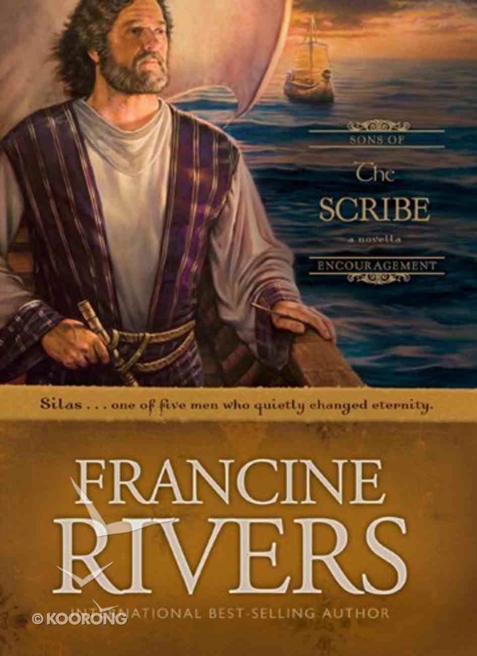 The Scribe (#05 in Sons Of Encouragement Series) Hardback