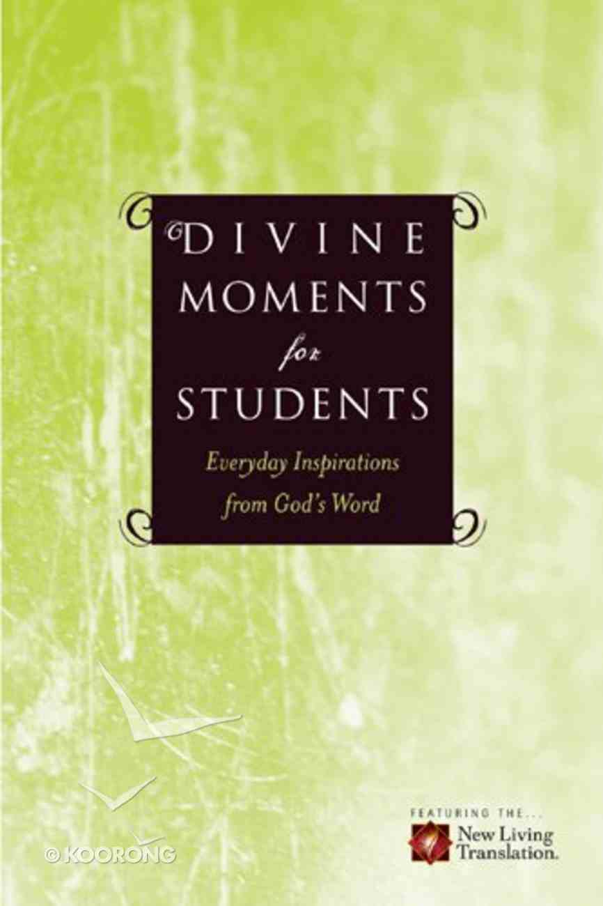 Divine Moments For Students Paperback