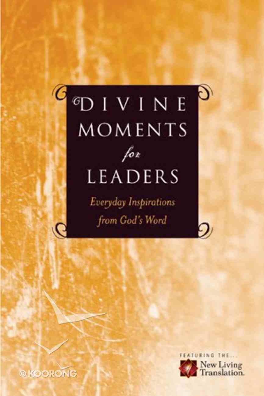 Divine Moments For Leaders Paperback