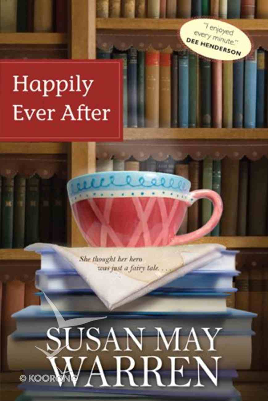 Happily Ever After (#01 in Deep Haven Series) Paperback