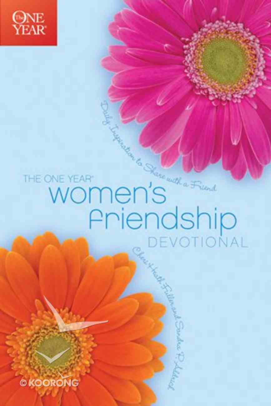 Women's Friendship Devotional (One Year Series) Paperback